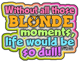 Did you hear about the blonde…?